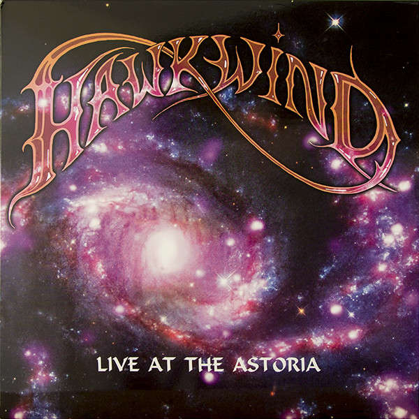 Hawkwind Live At The Astoria