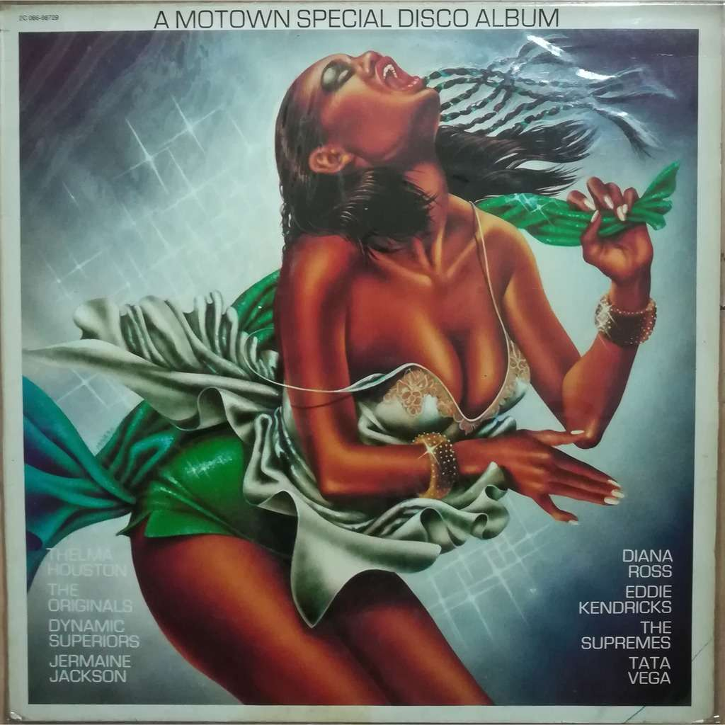 VARIOUS ARTISTS A MOTOWN SPECIAL DISCO ALBUM A MOTOWN SPECIAL DISCO ALBUM .. THELMA HOUSTON . ORIGINALS . DYNAMIC SUPERIORS . JERMAINE JACKSON ..