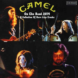 Camel On The Road 1974. A Collection Of Rare Live Tracks