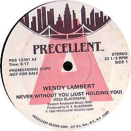 Wendy Lambert - Never Without You (Just Holding Yo Wendy Lambert - Never Without You (Just Holding You) (12, Promo)