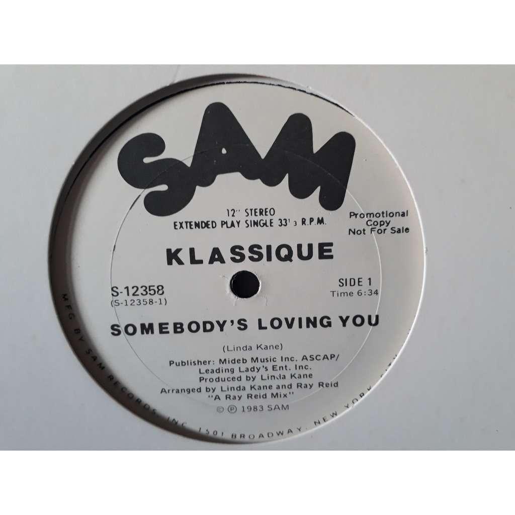 klassique Somebody's Loving You (promo)