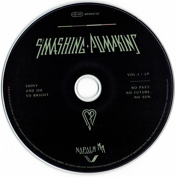The Smashing Pumpkins Shiny And Oh So Bright - Vol.1 / LP - No Past, No Future, No Sun