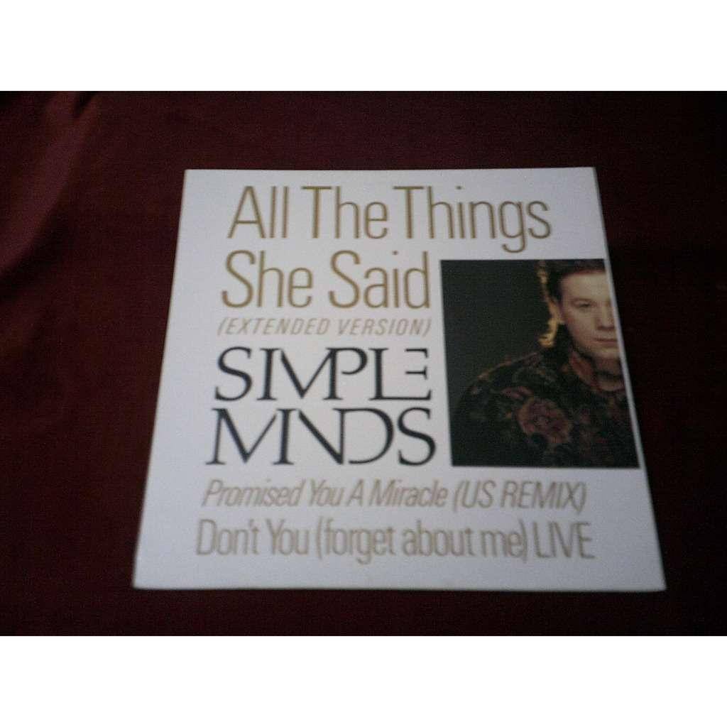 Simple Minds All The Things She Said / Promised You A Miracle / Don't You (Forget About Me)