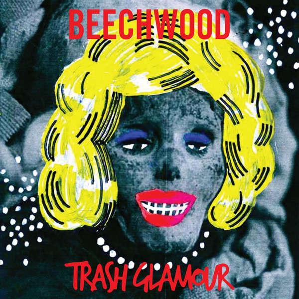 BEECHWOOD TRASH GLAMOUR