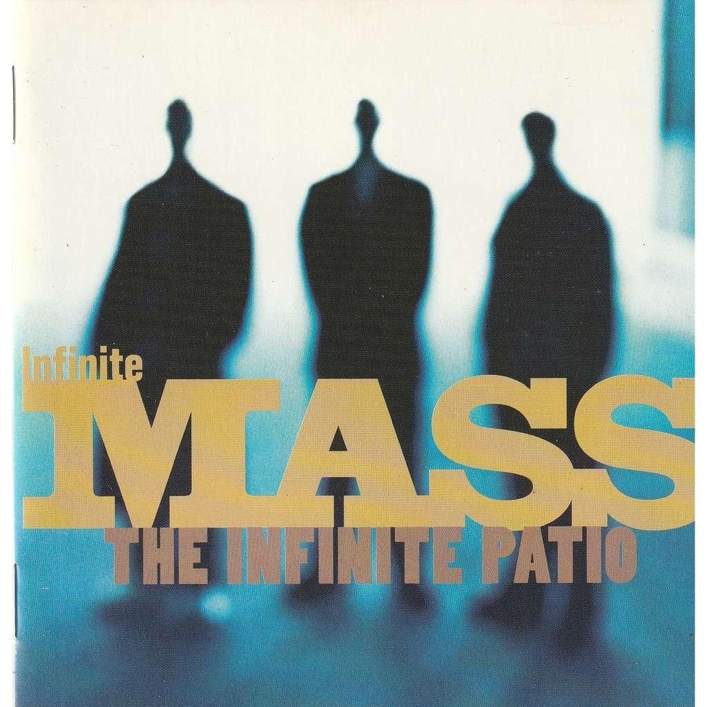 Infinite Mass The Infinite Patio