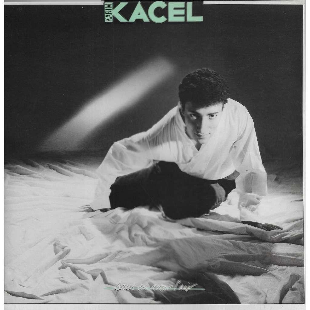 Karim KACEL Sans en Avoir l'Air