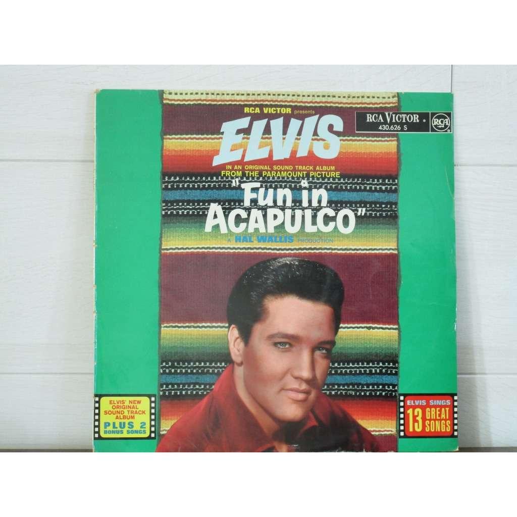 PRESLEY Elvis FUN IN ACAPULCO
