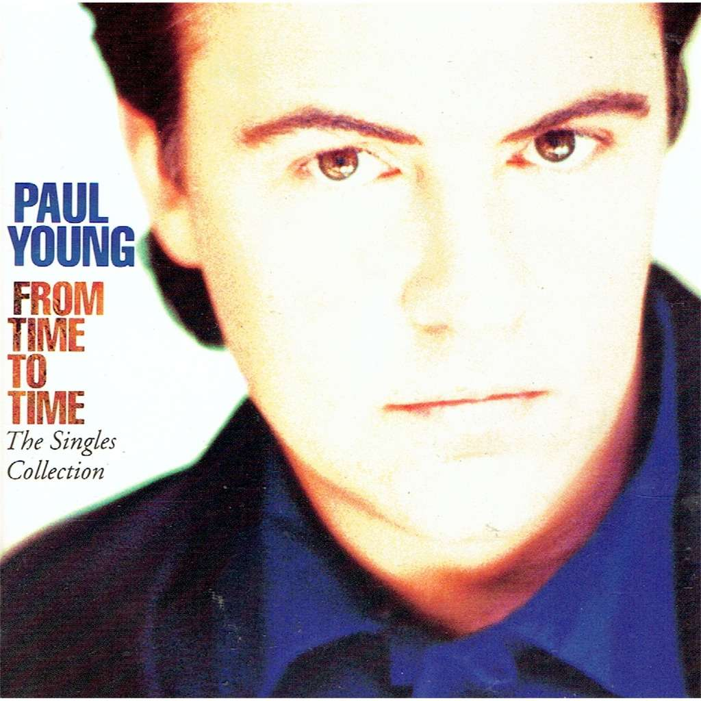 paul young From time to time - The Single Collection