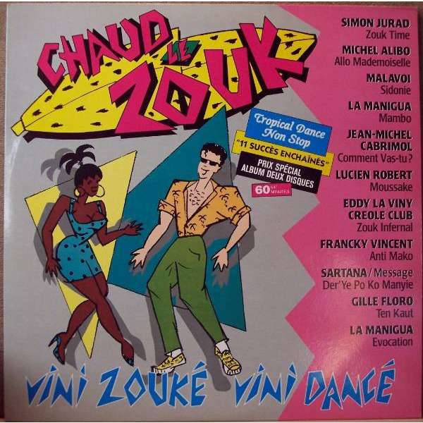 Simon Jurad and 10 Various Artists Chaud Le Zouk / Vini Zouké Vini Dancé ( Compilation 11 Tracks )