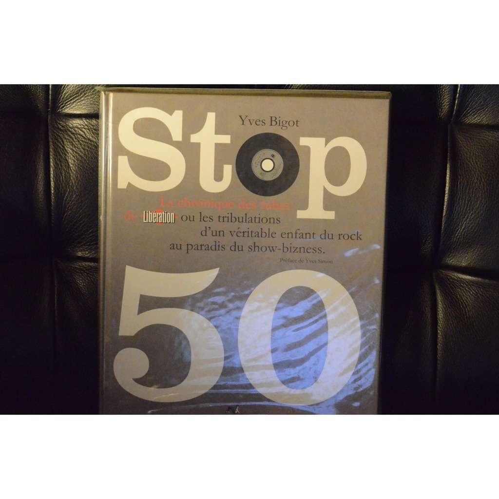 BIGOT (Yves). .Stop 50.