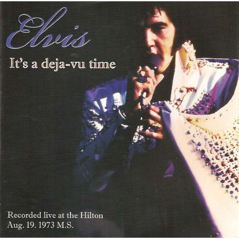 elvis presley 1 cd it's a deja-vu time 19/8/73 las vegas midnight show