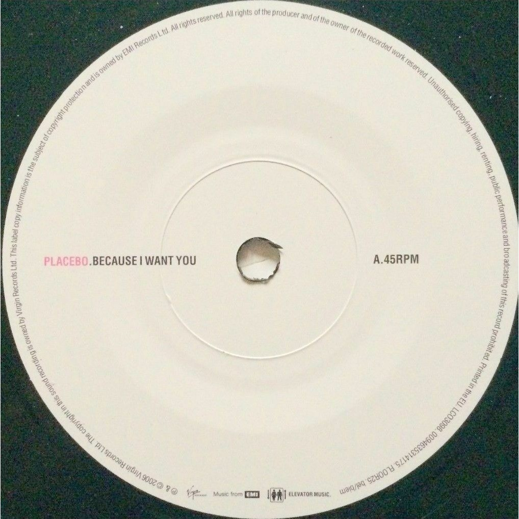 PLACEBO - BECAUSE I WANT YOU (EURO PRESSING 2 TRK VINYL 7 SINGLE + INNER)