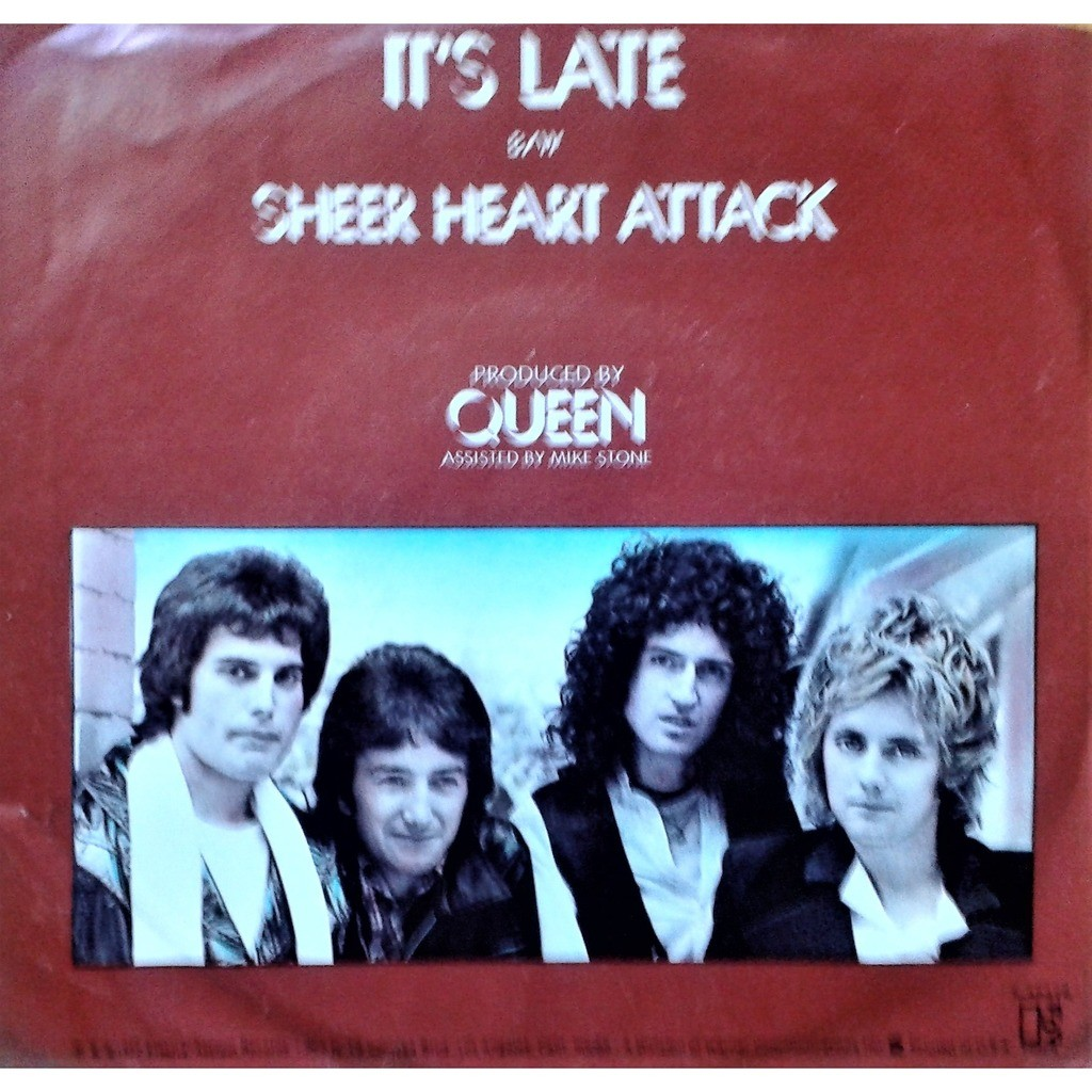 Queen It's late / Sheer heart attack