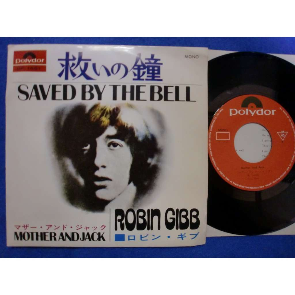 robin gibb bee gees 救いの鐘 saved by the bell / mother and jack