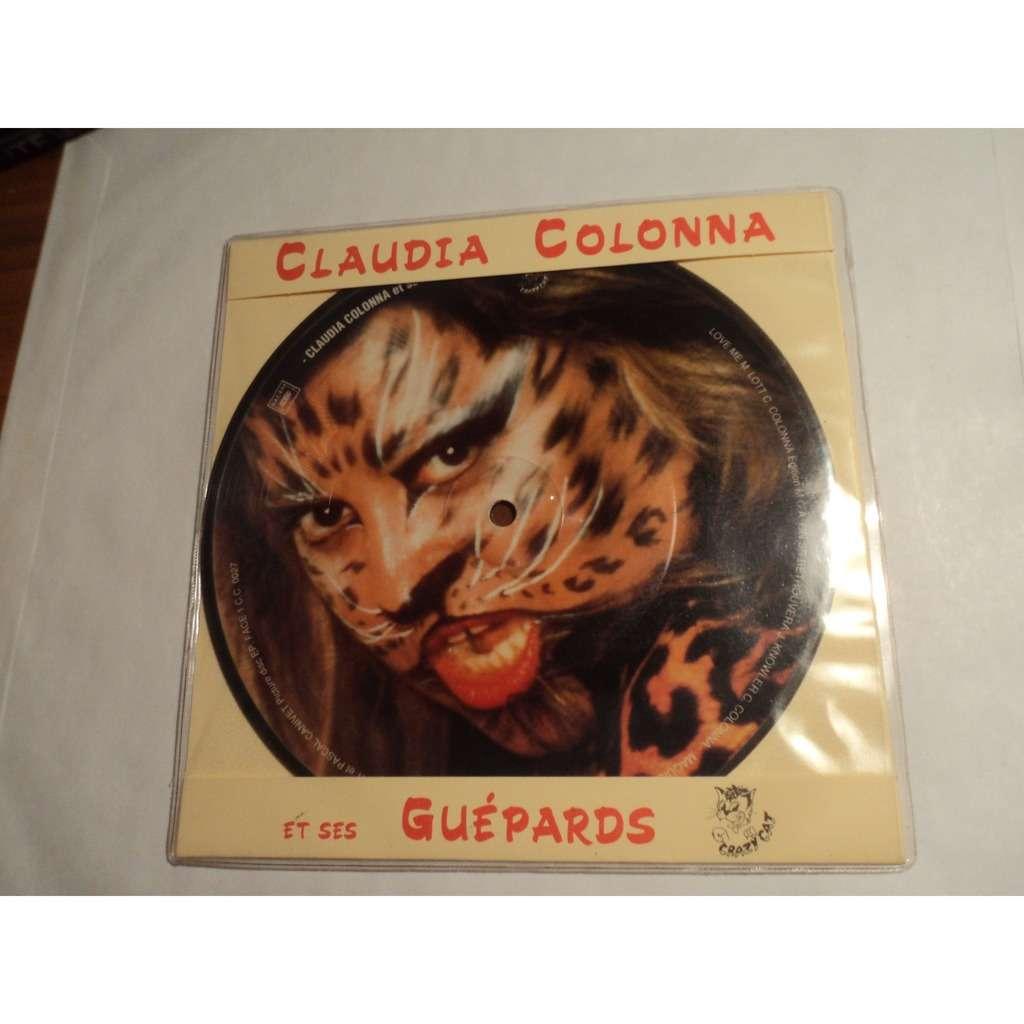 Claudia COLONNA et ses GUEPARDS LOVE ME ( VERS. 90 ) (Picture-Disc)