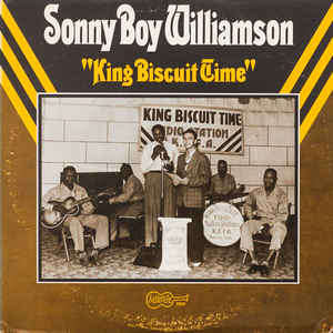 Sonny Boy Williamson King Biscuit Time