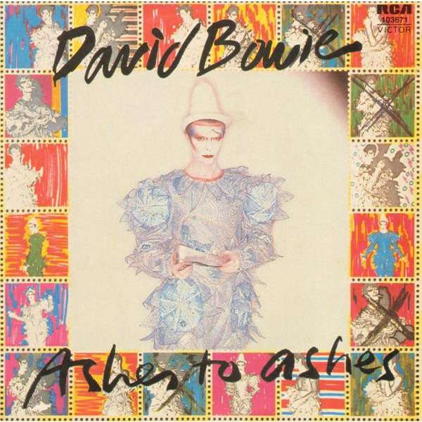 DAVID BOWIE - ASHES TO ASHES (GER. PRESSING 2 TRK VINYL 7 SINGLE)