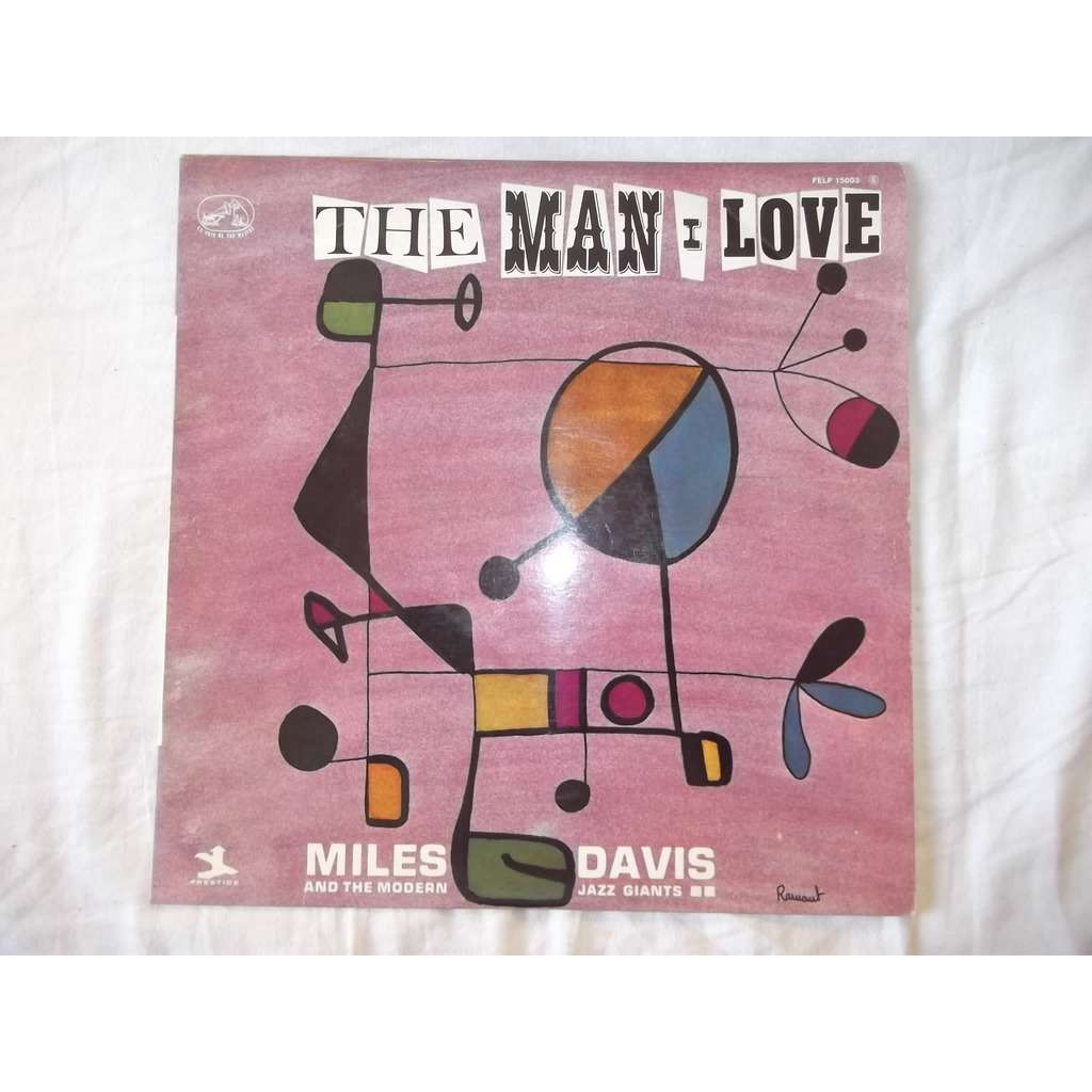 MILES DAVIS Miles Davis And The Modern Jazz Giants: The Man I Love
