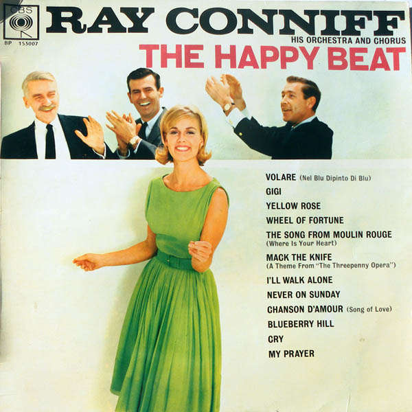 ray conniff his orchestra and chorus* The happy beat
