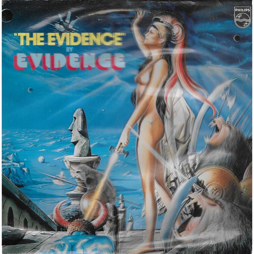 EVIDENCE The Evidence