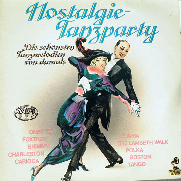 Hugo Strasser, Geradlo, Lecuona cuban boys, etc... Nostalgie tanzparty