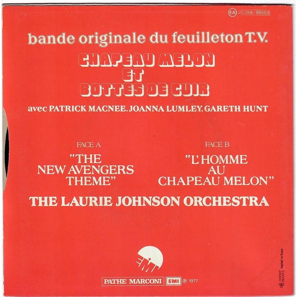 LAURIE JOHNSON ORCHESTRA Chapeau melon et bottes de cuir : New avengers theme / L'homme au chapeau melon