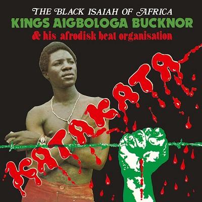 Kings Aigbologa Bucknor Afrodisk Beat Organisation Vol.1 Katakata