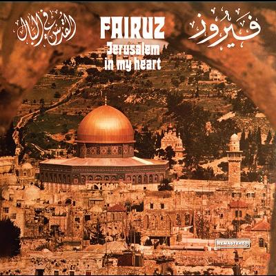 Fairuz Jerusalem In My Heart