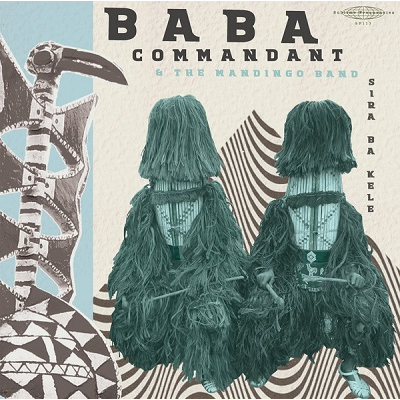 Baba Commandant & The Mandingo Band Sira Ba Kele