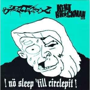 kent brockman / bizzare x !Nö Sleep 'Till Circlepit!