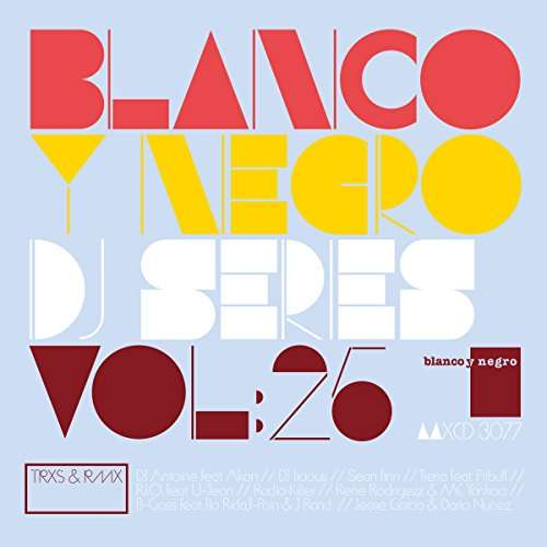 Various Artists Blanco Y Negro Dj Series Vol. 25 / Various