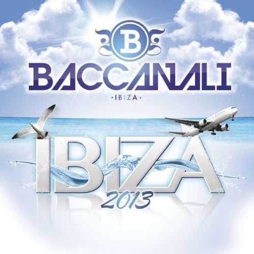 Baccanali ibiza 2013 V/A