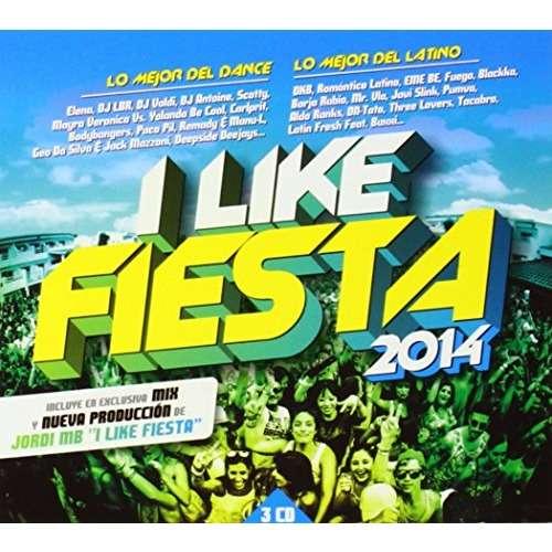 Various I Like Fiesta 2014