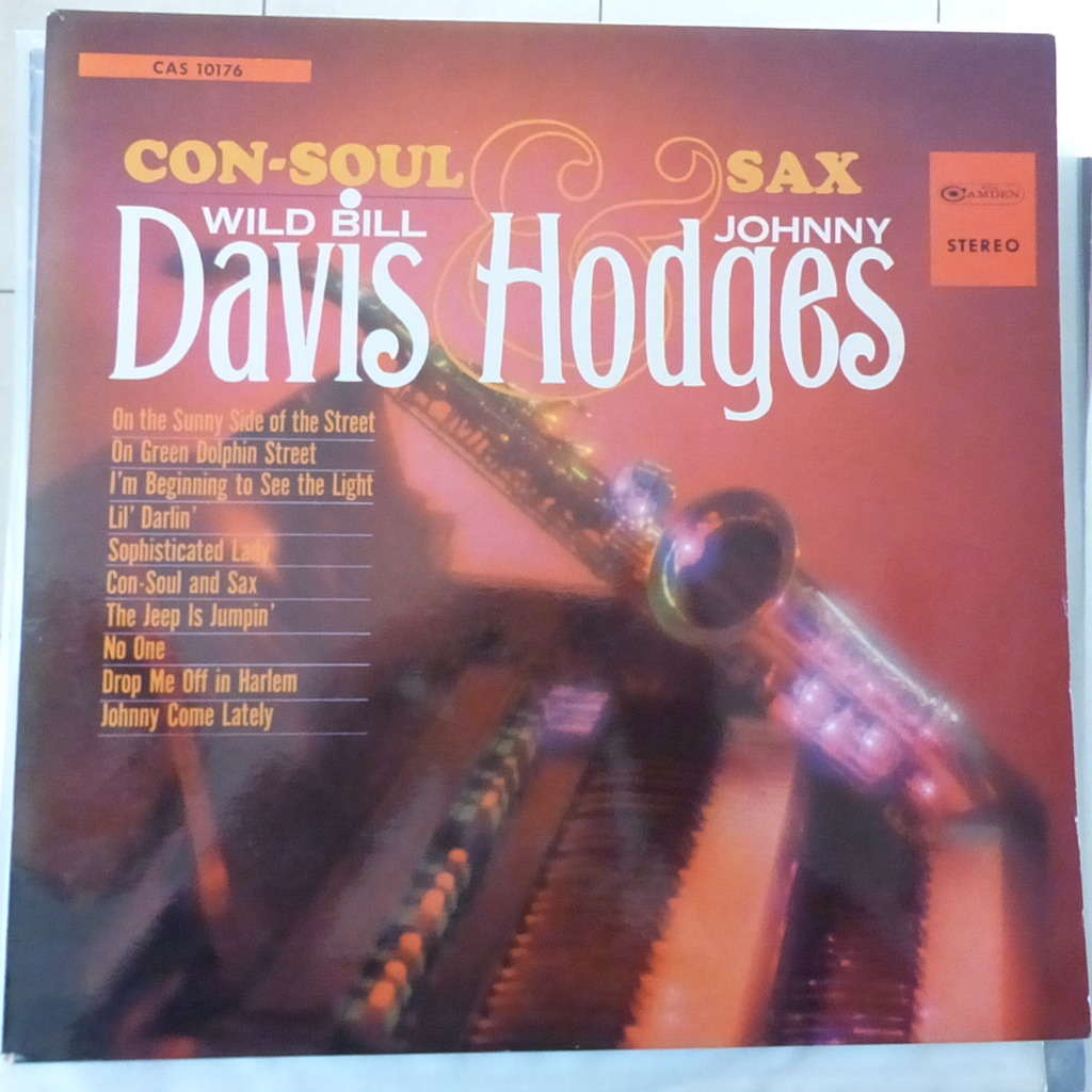 WILD BILL DAVIS AND JOHNNY HODGES CON-SOUL AND SAX