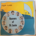 QUAVERS OF SAINT LUCIA - First class - LP
