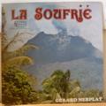 GERARD NERPLAT - La soufrie - LP
