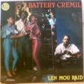 BATTERY CREMIL - Len mou raid - LP