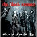 THE BLACK CROWES - She Talks To Angels...Live (cd) - CD