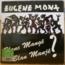 EUGENE MONA - Blanc mange blan manje - LP