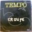 TEMPO - C zouk / La vie change / Ca ou fe - 12 inch 33 rpm
