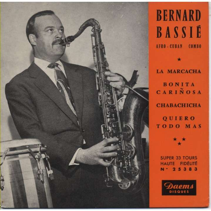 BERNARD BASSIE, Afro Cuban Combo la marcacha / bonita carinosa / chabachicha / quiero todo mas (33t / 17cm)