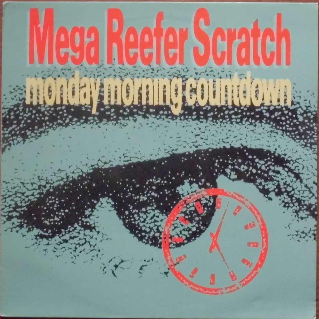 MEGA REEFER SCRATCH monday morning countdown
