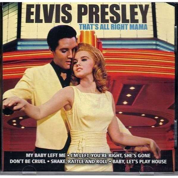 ELVIS PRESLEY - THAT'S ALL RIGHT MAMA (EURO PRESSING 1 CD)