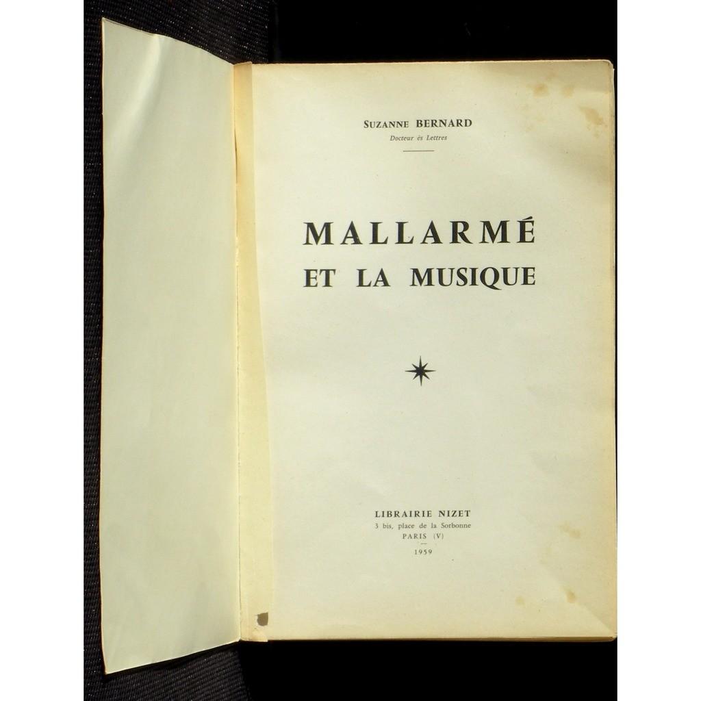 Suzanne Bernard Mallarmé et la musique Nizet 1959 Suzanne Bernard Mallarmé et la musique Nizet 1959 TBE