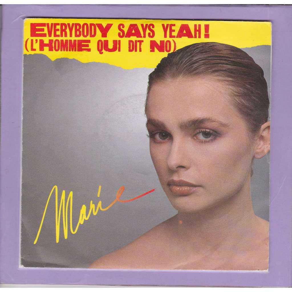 marie everybody says yeah ! (l'homme qui dit no) / everybody says yeah ( english version )
