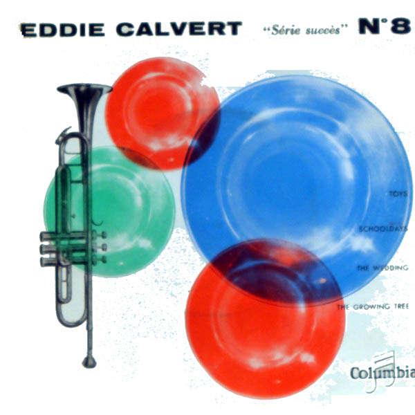 Eddie Calvert Série succès n°8