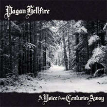 Pagan Hellfire A Voice From Centuries Away