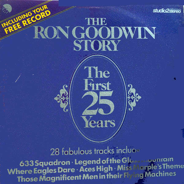 ron goodwin and his orchestra The ron goodwin story - The first 25 years