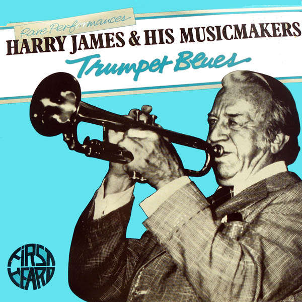 harry james and his music makers Rare performances