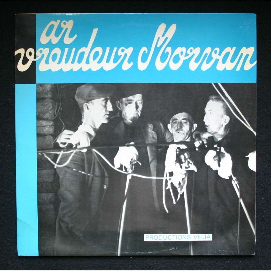 Les Frères Morvan / Ar Vreudeur Morvan Ar Vreudeur Morvan / Metig
